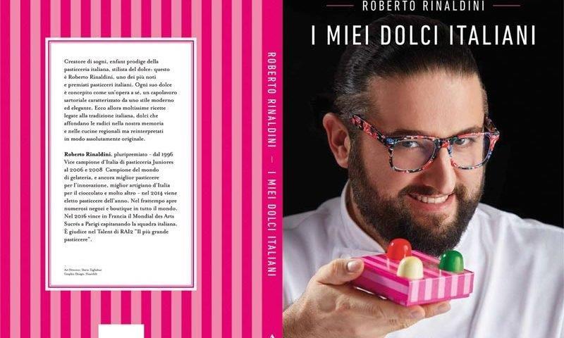 CopLIbroImieidolci 800x480 - I miei dolci italiani il nuovo libro di RR edito da Mondadori