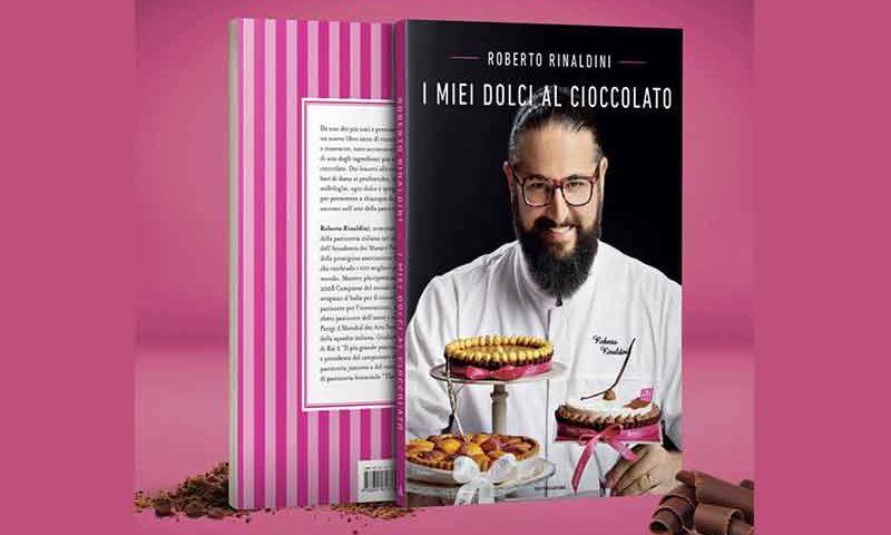 DolcialCiocco RR 800x480 - I miei dolci al Cioccolato è il nuovo libro di Roberto Rinaldini